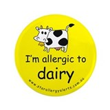 "allergic to dairy 3.5"" Button"