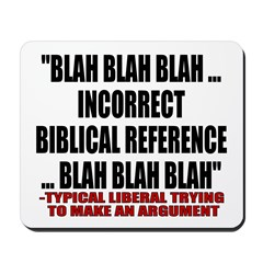 Liberal Argument Mousepad