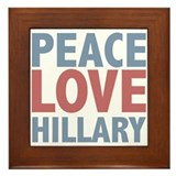 Peace Love Hillary Clinton Framed Tile