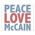 Peace Love John McCain Small Poster