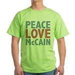Peace Love John McCain Green T-Shirt
