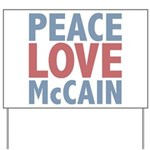 Peace Love John McCain Yard Sign