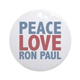 Peace Love Ron Paul Ornament (Round)