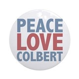 Peace Love Stephen Colbert Ornament (Round)