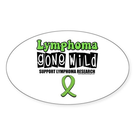 Lymphoma Gone Wild Oval Sticker (10 pk)