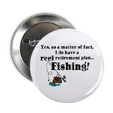 Reel Retirement Plan 2.25&quot; Button