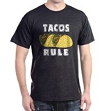 Tacos Rule T-Shirt