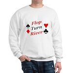 The Ultimate Texas Hold'Em Poker Sweatshirt