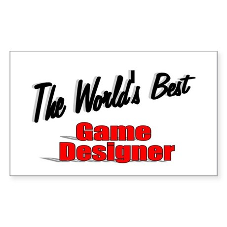 """The World's Best Game Designer"" Sticker (Rectangl"