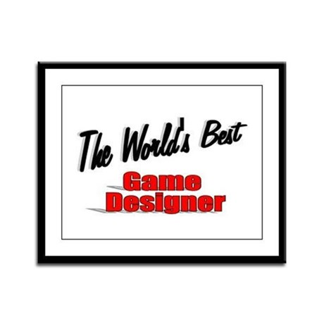 """The World's Best Game Designer"" Framed Panel Prin"