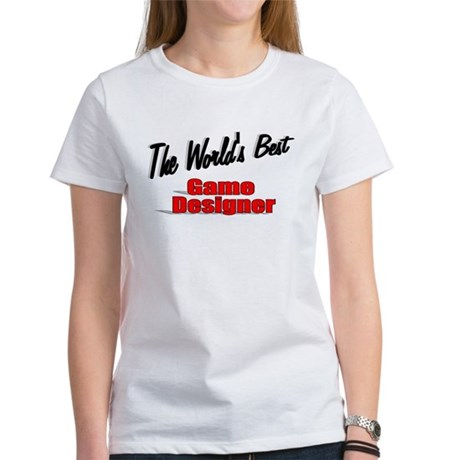 """The World's Best Game Designer"" Women's T-Shirt"
