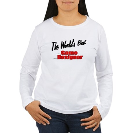 """The World's Best Game Designer"" Women's Long Slee"
