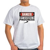 Danger Off Gassing T-Shirt