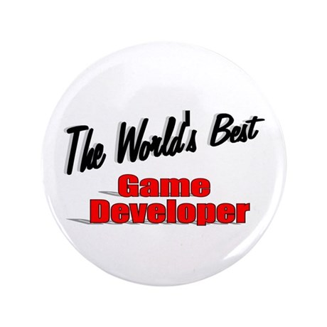 """The World's Best Game Developer"" 3.5"" Button (100"
