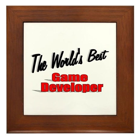 """The World's Best Game Developer"" Framed Tile"