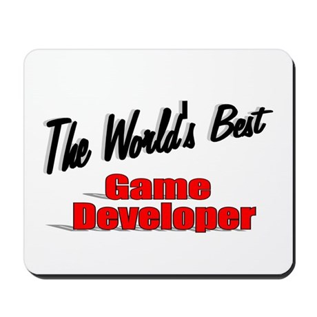 """The World's Best Game Developer"" Mousepad"