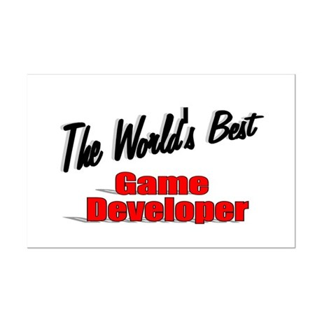 """The World's Best Game Developer"" Mini Poster Prin"