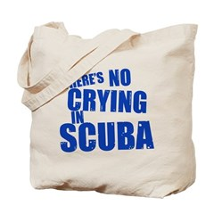 http://i1.cpcache.com/product/241644486/no_crying_in_scuba_tote_bag.jpg?height=240&width=240