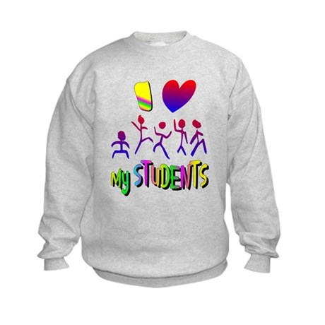 I Love My Students Kids Sweatshirt