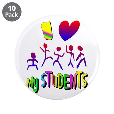 "I Love My Students 3.5"" Button (10 pack)"