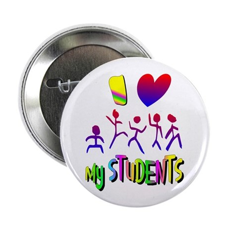 "I Love My Students 2.25"" Button (100 pack)"
