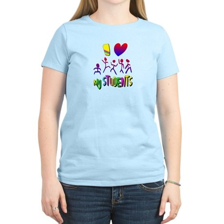 I Love My Students Women's Light T-Shirt