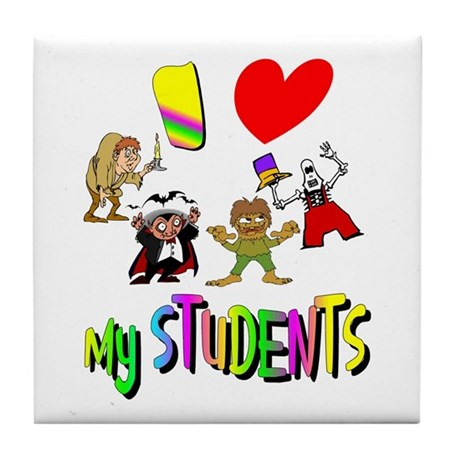 I Love My Students Tile Coaster
