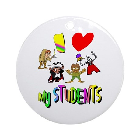 I Love My Students Ornament (Round)