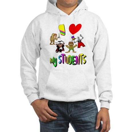 I Love My Students Hooded Sweatshirt