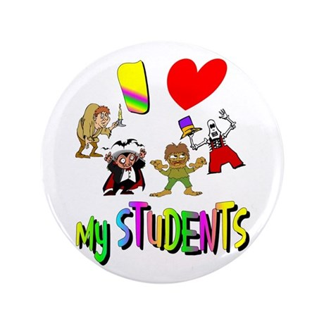 "I Love My Students 3.5"" Button (100 pack)"
