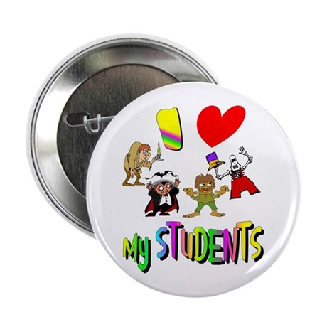 "I Love My Students 2.25"" Button"