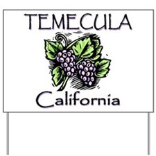 Temecula Grapes Yard Sign