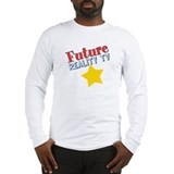 Future Reality TV Star Long Sleeve T-Shirt