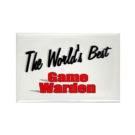 &quot;The World's Best Game Warden&quot; Rectangle Magnet