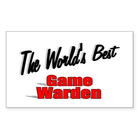&quot;The World's Best Game Warden&quot; Rectangle Sticker