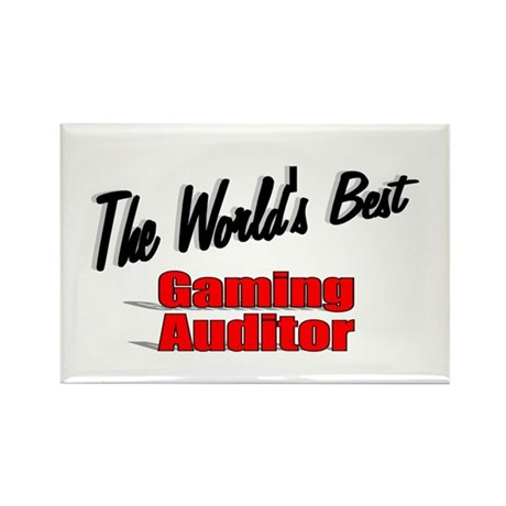"""The World's Best Gaming Auditor"" Rectangle Magnet"