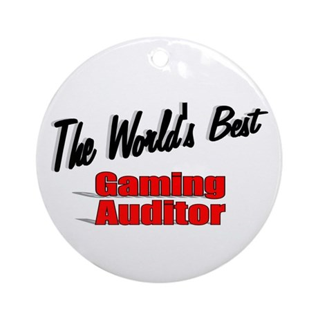 """The World's Best Gaming Auditor"" Ornament (Round)"