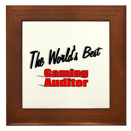 """The World's Best Gaming Auditor"" Framed Tile"