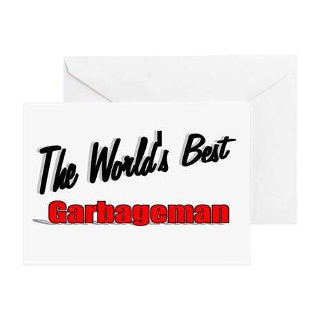 &quot;The World's Best Garbageman&quot; Greeting Card