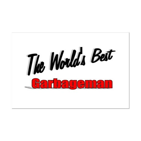 &quot;The World's Best Garbageman&quot; Mini Poster Print