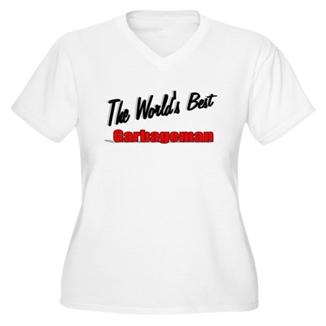 &quot;The World's Best Garbageman&quot; Women's Plus Size V-