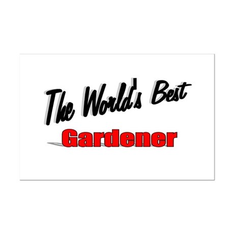 &quot;The World's Best Gardener&quot; Mini Poster Print