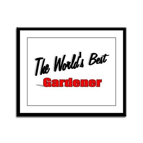 &quot;The World's Best Gardener&quot; Framed Panel Print
