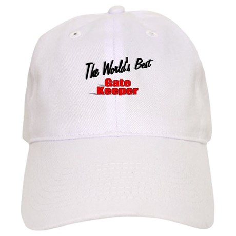 """The World's Best Gate Keeper"" Cap"