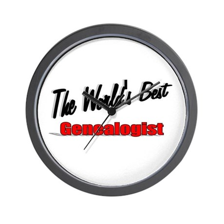 """The World's Best Genealogist"" Wall Clock"