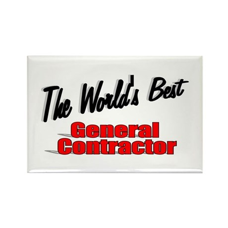 """The World's Best General Contractor"" Rectangle Ma"