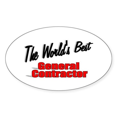 """The World's Best General Contractor"" Sticker (Ova"