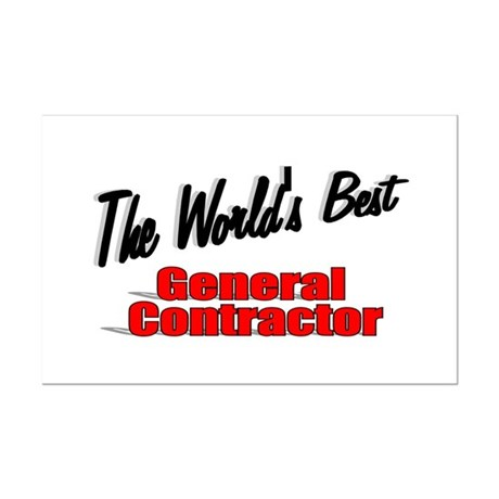 """The World's Best General Contractor"" Mini Poster"