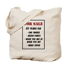 For Sale 50 Years Old Tote Bag