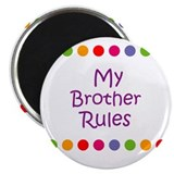My Brother Rules 2.25&quot; Magnet (10 pack)